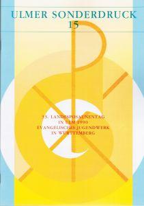 Ulmer Sonderdruck 15 Jesus Christus - Licht der Welt