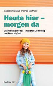 Umgang im Wechselmodell Lütkehaus, Isabell 9783423512459