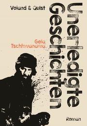 Unerledigte Geschichten Tschkwanawa, Gela 9783863912116