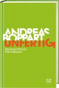 Unfertig Boppart, Andreas 9783417267235