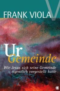 Ur-Gemeinde Viola, Frank 9783936322477