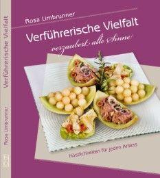 Verführerische Vielfalt verzaubert alle Sinne Limbrunner, Rosa 9783942427890