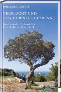Verflucht und von Christus getrennt Gerloff, Johannes 9783775154314