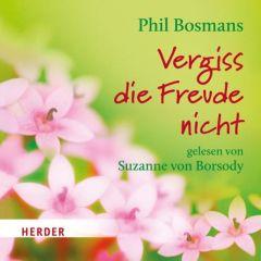 Vergiss die Freude nicht Bosmans, Phil 9783451350054