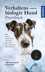 Verhaltensbiologie Hund - Praxisbuch Gansloßer, Udo (Dr.)/Krivy, Petra 9783440162897