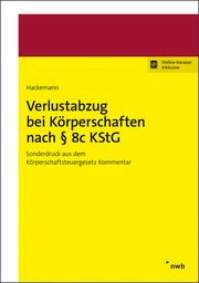 Verlustabzug bei Körperschaften nach § 8c KStG Hackemann, Tim 9783482640728