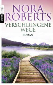 Verschlungene Wege Roberts, Nora 9783453357952