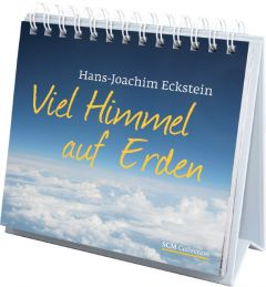 Viel Himmel auf Erden Eckstein, Hans-Joachim 9783789396588