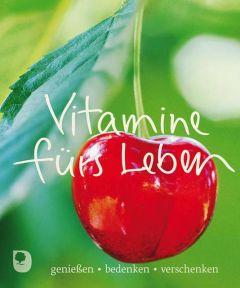 Vitamine fürs Leben Ulli Wunsch 9783869172217