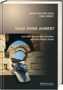 Volk ohne Ahnen? Veen, Peter van der/Zerbst, Uwe 9783775154673