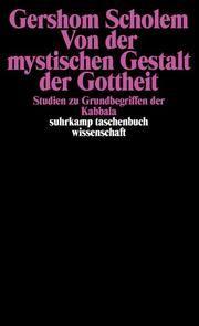 Von der mystischen Gestalt der Gottheit Scholem, Gershom 9783518278093