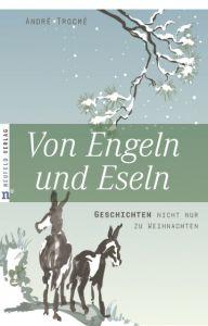 Von Engeln und Eseln Trocmé, André 9783937896526