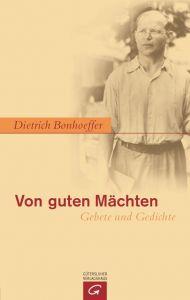 Von guten Mächten Bonhoeffer, Dietrich 9783579071251