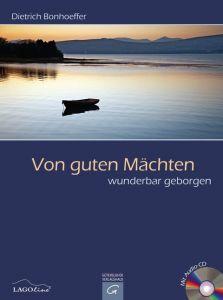 Von guten Mächten wunderbar geborgen Bonhoeffer, Dietrich 9783579068213