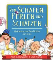 Von Schafen, Perlen und Schätzen Butterworth, Nick/Inkpen, Mick 9783417288605