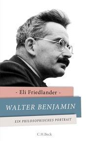 Walter Benjamin Friedländer, Eli 9783406654572