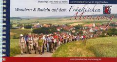 Wandern & Radeln auf dem Fränkischen Marienweg zwischen Main, Saale, Wern, Sinn, Kahl und Tauber Treutlein, Josef 9783936990126