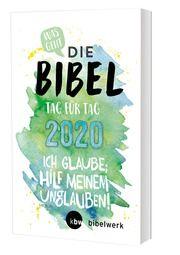 Was geht - Die Bibel Tag für Tag 2020 Rother, Hanno/Schroer, Martin/Mokry, Michaela u a 9783460202016