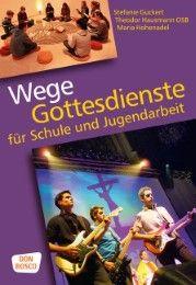 Wege Guckert, Stefanie/Hausmann, Theodor/Hohenadel, Maria 9783769819489