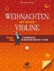 Weihnachten mit meiner Violine  9783864340437