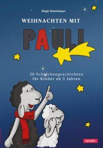 Weihnachten mit Pauli Minichmayr, Birgit 9783867731638