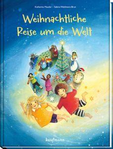Weihnachtliche Reise um die Welt Mauder, Katharina 9783780662903