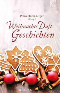 WeihnachtsDuftGeschichten Petra Hahn-Lütjen 9783765541322