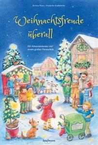 Weihnachtsfreude überall Peters, Barbara/Großekettler, Friederike 9783780607966