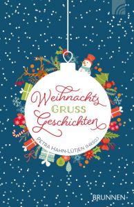 WeihnachtsGrußGeschichten Petra Hahn-Lütjen 9783765543005