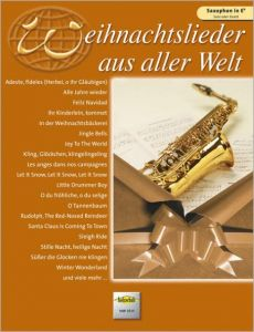 Weihnachtslieder aus aller Welt - Altsaxophon  9783920470801