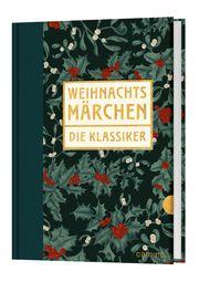 Weihnachtsmärchen Andersen u a, Hans Christian 9783961571123