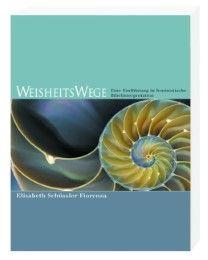 WeisheitsWege Schüssler-Fiorenza, Elisabeth 9783460252752