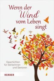 Wenn der Wind vom Leben singt Rainer M Müller 9783451388873