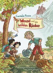 Wenzel und die wilden Räuber Franz, Cornelia 9783423762564