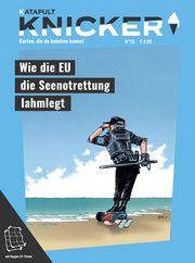 Wie die EU die Seenotrettung lahmlegt KATAPULT Verlag 9783948923204