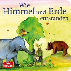 Wie Himmel und Erde entstanden Brandt, Susanne/Nommensen, Klaus-Uwe 9783769817621