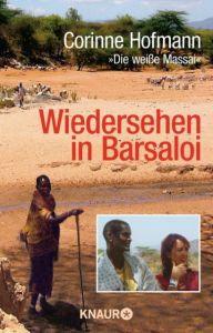 Wiedersehen in Barsaloi Hofmann, Corinne 9783426778937