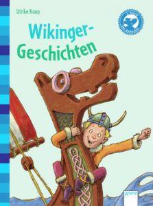 Wikinger-Geschichten Kaup, Ulrike 9783401703831