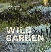 Wild Garden Nürnberger, Sven 9783818607166