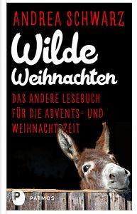 Wilde Weihnachten Schwarz, Andrea 9783843610735