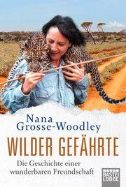 Wilder Gefährte Grosse-Woodley, Nana 9783404616909