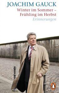 Winter im Sommer - Frühling im Herbst Gauck, Joachim 9783328100713