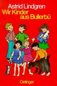 Wir Kinder aus Bullerbü Lindgren, Astrid 9783789119446