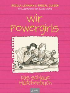 Wir Powergirls Lehmann, Regula/Gläser, Pascal 9783038480839