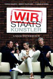 Wir Staatskünstler Maurer, Thomas/Palfrader, Robert/Scheuba, Florian 9783800077335