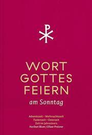 Wort-Gottes-Feiern Blum, Heribert/Preisner, Oliver 9783796618055