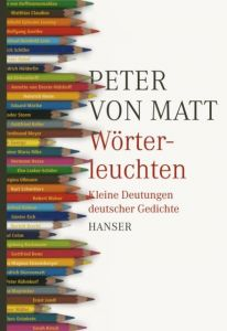 Wörterleuchten Matt, Peter von 9783446232983