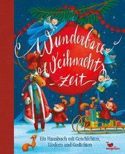 Wunderbare Weihnachtszeit Almud Kunert 9783734828508