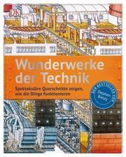 Wunderwerke der Technik Platt, Richard 9783831038251