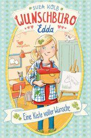Wunschbüro Edda - Eine Kiste voller Wünsche Kolb, Suza 9783734841200
